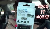 Does it Work? FM Transmitter for theCar